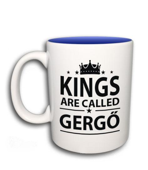 23736ebfbd Kings are called (bármilyen névvel kérhető bögre)